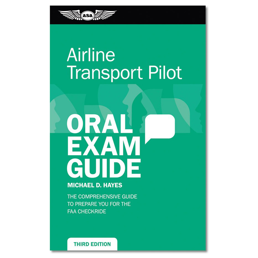AIRLINE TRANSPORT PILOT ORAL EXAM GUIDE BOOK